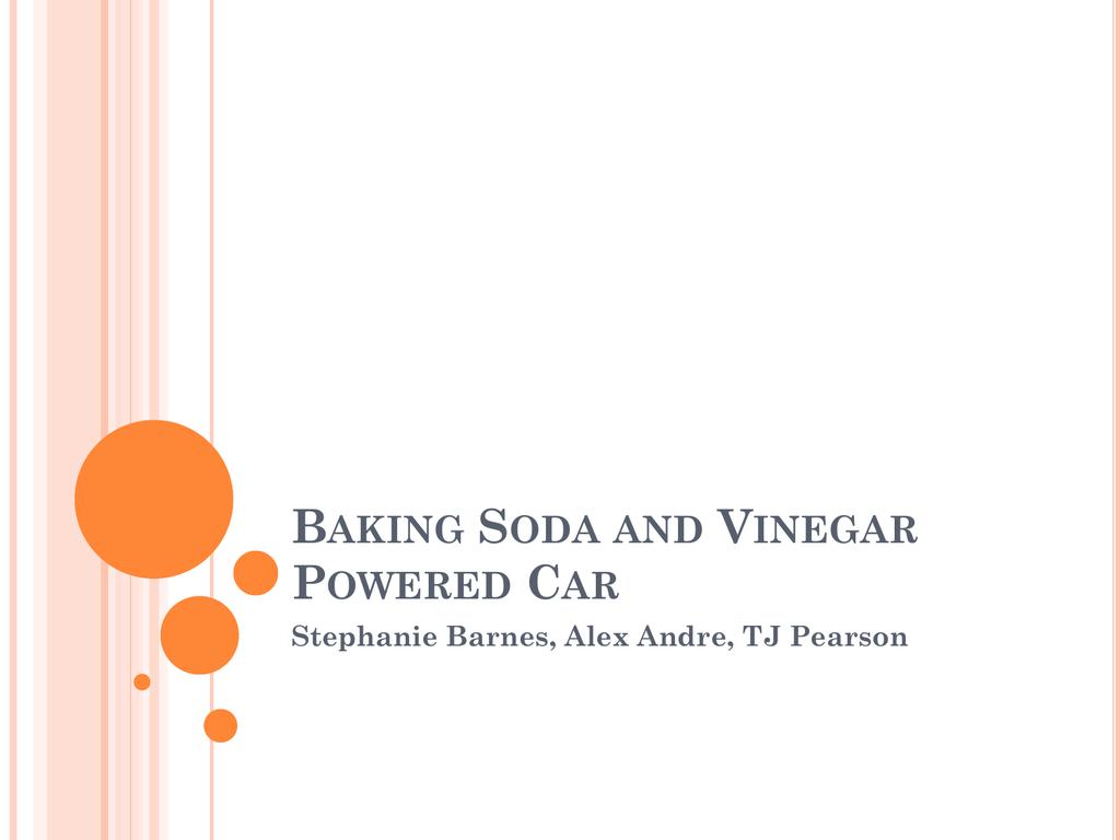 Baking Soda And Vinegar Powered Car