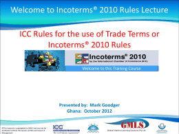 ICC Rules for the use of Trade Terms or Incoterms