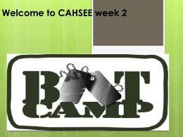 ELA CAHSEE Boot Camp Week 2