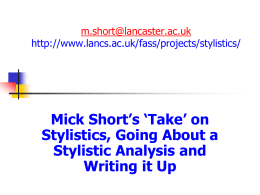Mick Short`s `Take` on Stylistics, Going About a Stylistic Analysis and