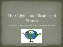 The origin and meaning of names