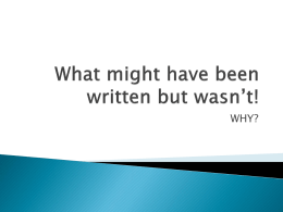 What might have been written but wasn*t! Why?
