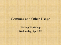 Commas and Other Usage