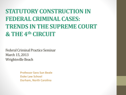 Statutory Construction in Federal Criminal Cases