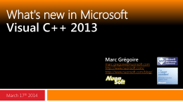 "Presentation: ""What`s new in Visual C++ 2013″ by Marc Gregoire"