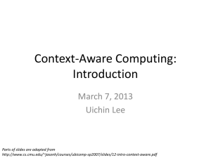 Context-Aware Computing Applications, Bill Schilit, Norman Adams