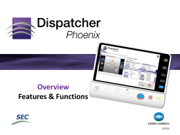 Dispatcher Phoenix Is… - KONICA MINOLTA | Solutions