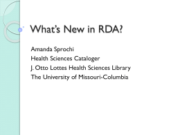 What`s New in RDA - 2013 MOBIUS Annual Conference