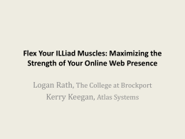 Flex Your ILLiad Muscles: Maximizing the Strength of