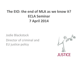The EIO: the end of MLA as we know it?