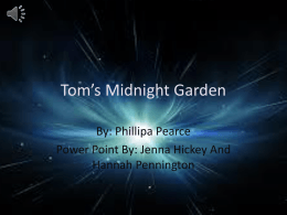 Tom*s Midnight Garden