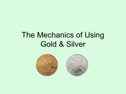 Mechanics_of_Gold_and_Silver