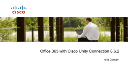 Power Point slides - Cisco Unity Tools
