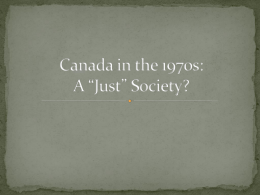 Canada in the 1970s: A *Just* Society?