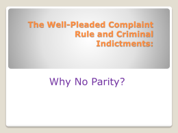 The Well-Pleaded Complaint Rule and Criminal Indictments: Why no