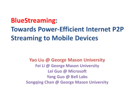 BlueStreaming: Towards Power-Efficient Internet P2P Streaming to