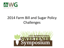 2014 Farm Bill and Sugar Policy Challenges