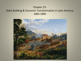 Chapter 23: State Building and Economic Transformation in Latin
