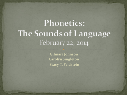Phonetics- The Sounds of Language FEB 22