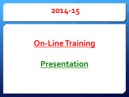 To Take The 2014 Online Training Presentation