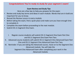 Congratulations! You`re ready to study for your segment 1 exam!