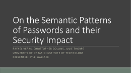 On the Semantic Patterns of Passwords and their Security Impact