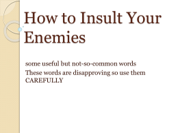 How to Insult Your Enemies - 2012 History of the English Language