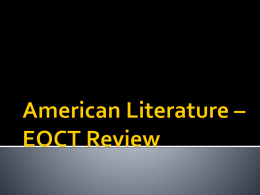 American Literature * EOCT Review