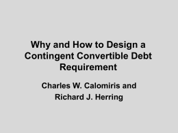 *Why and How to Design a Contingent Convertible Debt Requirement