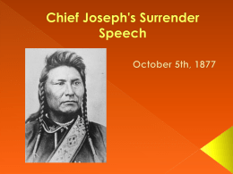 Chief Joseph`s Surrender Speech