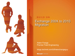 Exchange 200X to 2010 Migration
