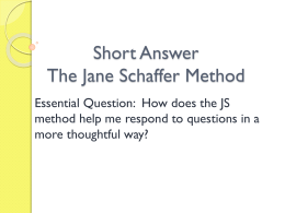 Jane Schaffer Short Answer
