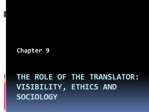The role of the translator: visibility, ethics and sociology Chapter 9
