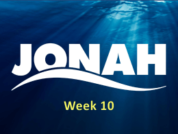 Jonah - Week 10 - Redeemer Orthodox Presbyterian Church