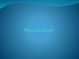 Punctuation Presentation - by Laura Fussell (powerpoint)