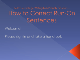 How to Correct Run-On Sentences