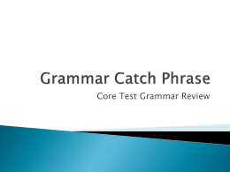 Grammar Catch Phrase