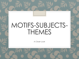Motifs, Subject, Themes