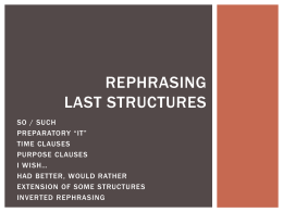 REPHRASING: LAST STRUCTURES