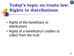 Rights of the Beneficiary to Distributions