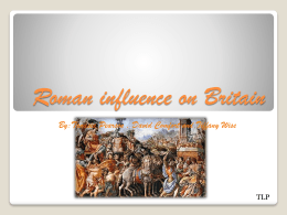 Roman influence on Britain - Eckman