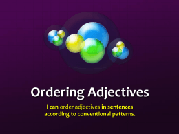 Ordering Adjectives PowerPoint Presentation