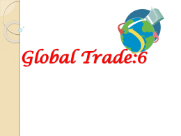 PowerPoint Presentation Global Trade Lesson 6