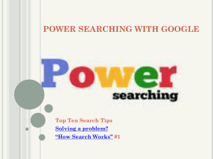 POWER SEARCHING WITH GOOGLE