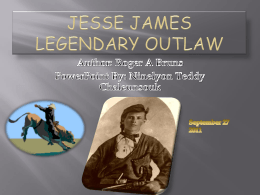 Jesse James Legendary outlaw
