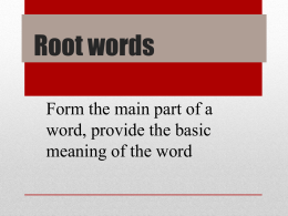 Root Words Presentation