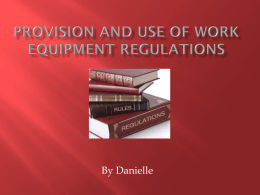 Provision and use of work equipment regulations