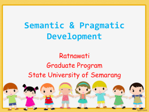 Semantic & Pragmatic Development