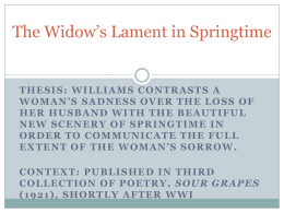 The Widow`s Lament in Springtime