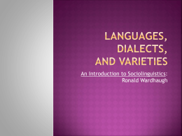 Languages, Dialects, and Varieties - apl623-f12